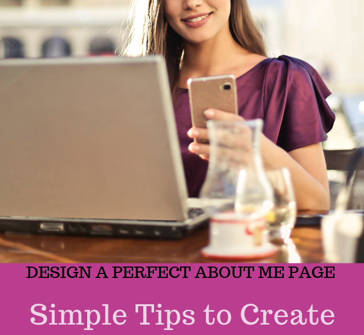 Clever Tips To Help You Build A Fabulous About Me Page