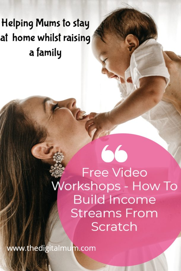 free video workshops how to build income streams from scratch