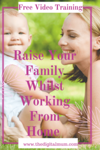raise your family whilst working from home
