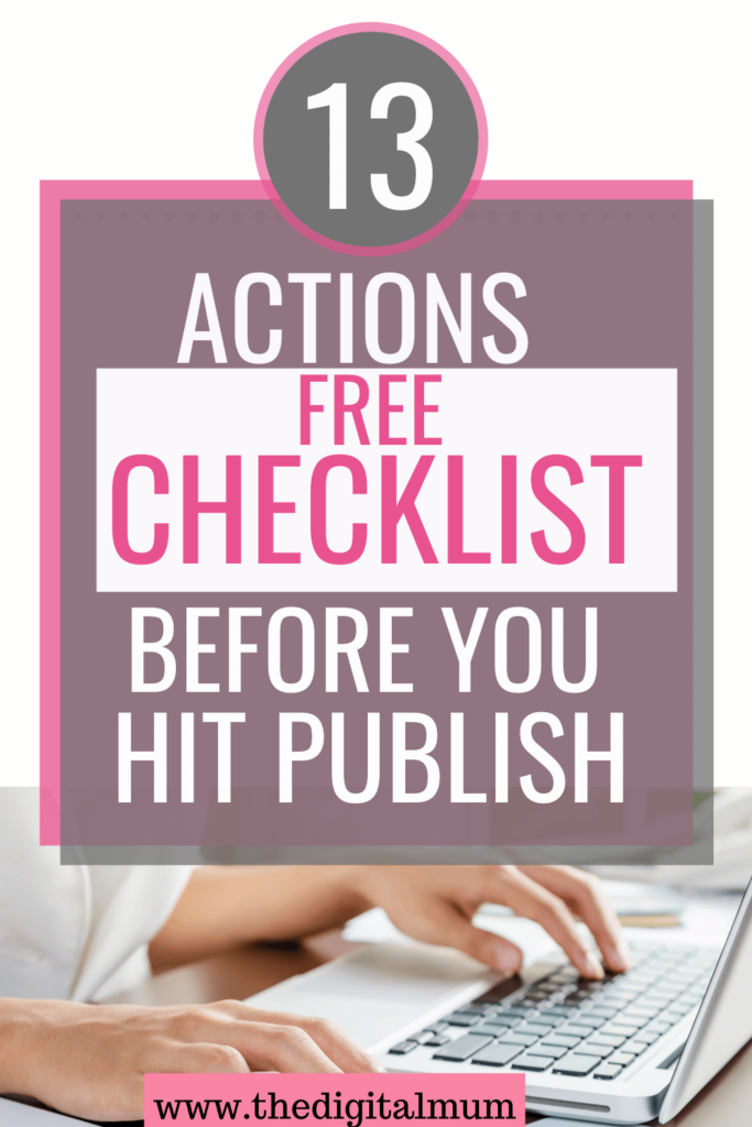 13 actions to check on you blog postcklist