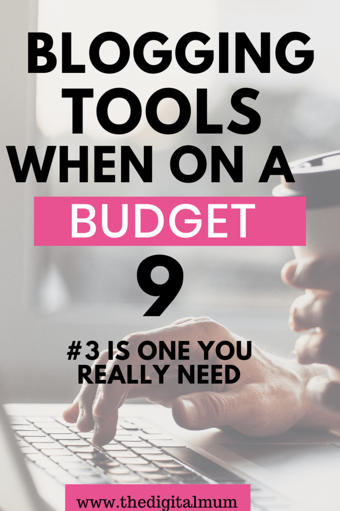 blogging tools on a budget